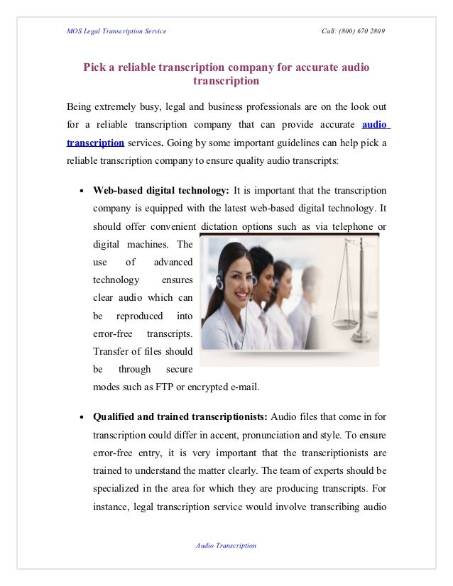 MOS Legal Transcription Service                                  Call: (800) 670 2809     Pick a reliable transcription co...