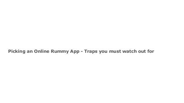 picking an online rummy app traps you must watch out for 1 638