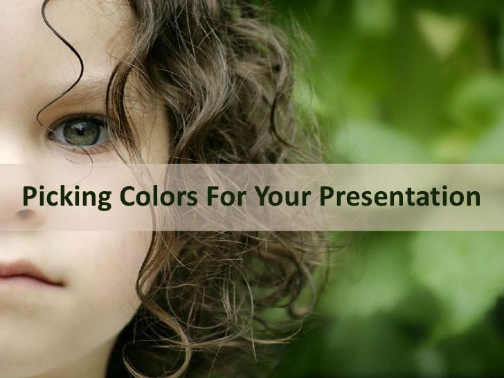 Picking Colors For Your Presentation<br />