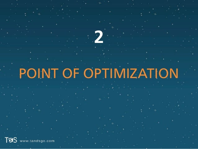 2 POINT OF OPTIMIZATION