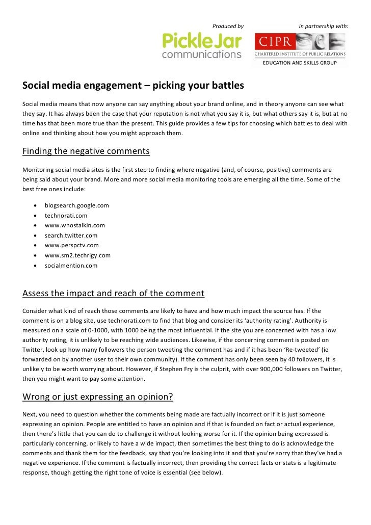 Produced by                     in partnership with:     Social media engagement – picking your battles Social media means...