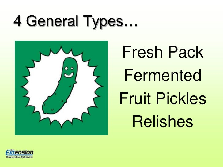 Pickles and More! Slide 2