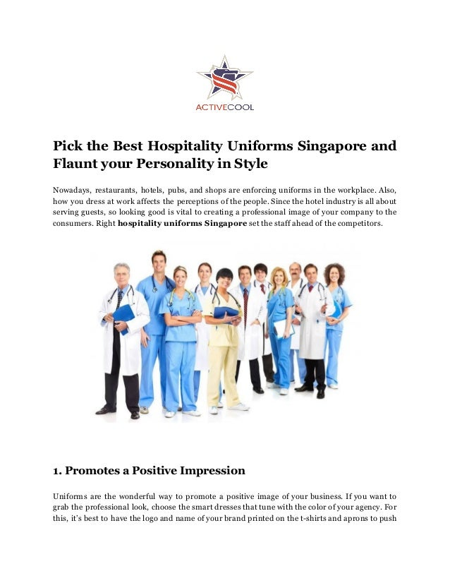 Pick the Best Hospitality Uniforms Singapore and Flaunt your Personality in Style Nowadays, restaurants, hotels, pubs, and...