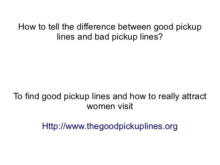 Great pick up lines for dating sites