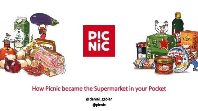 @daniel_gebler @picnic How Picnic became the Supermarket in your Pocket