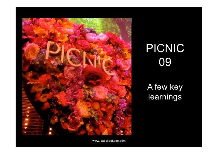 PICNIC                           09                          A few key                         learnings     www.isabelleo...