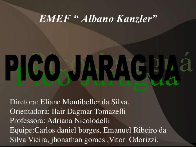 "EMEF "" Albano Kanzler""  Diretora: Eliane Montibeller da Silva.  Orientadora: Ilair Dagmar Tomazelli  Professora: Adriana N..."