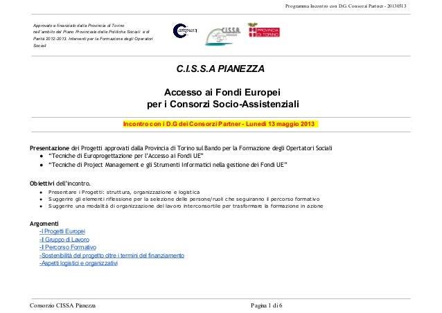 Programma Incontro con D.G. Consorzi Partner - 20130513Approvato e finanziato dalla Provincia di Torinonell'ambito del Pia...