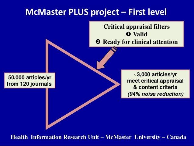 High quality/relevant data – Pearls Glasziou P, Del Mar C. Evidence based practice workbook. Blackwell Publishing, 2nd edi...