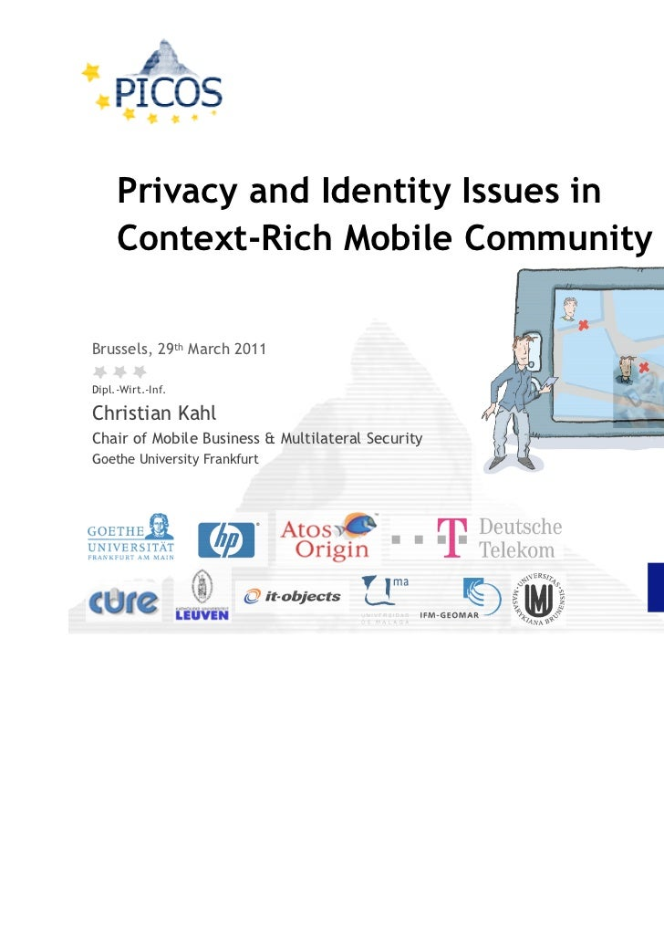 Privacy and Identity Issues in     Context-Rich Mobile Community ServicesBrussels, 29th March 2011Dipl.-Wirt.-Inf.Christia...