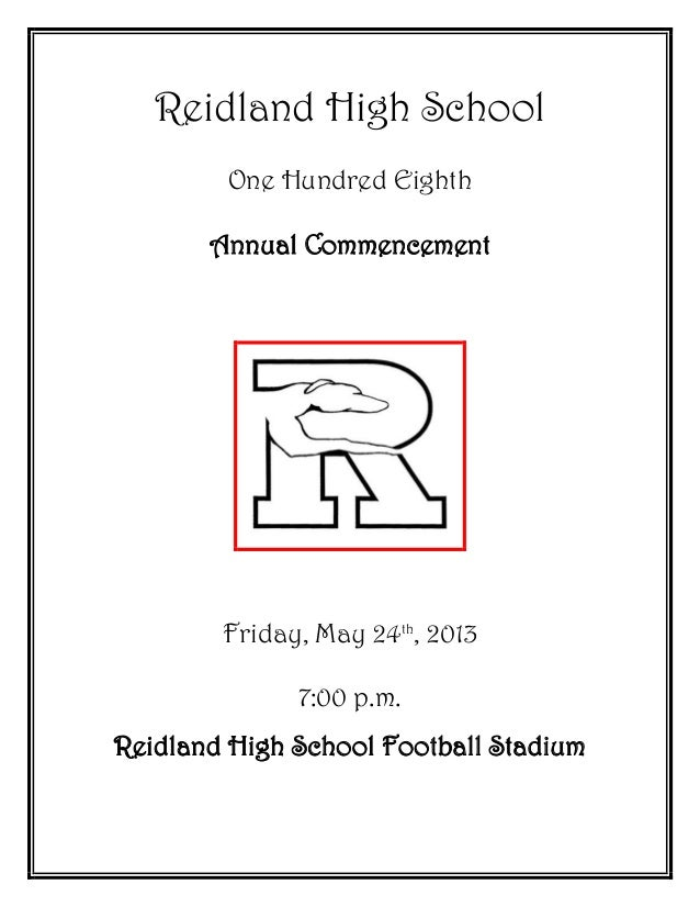 Reidland High SchoolOne Hundred EighthAnnual CommencementFriday, May 24th, 20137:00 p.m.Reidland High School Football Stad...