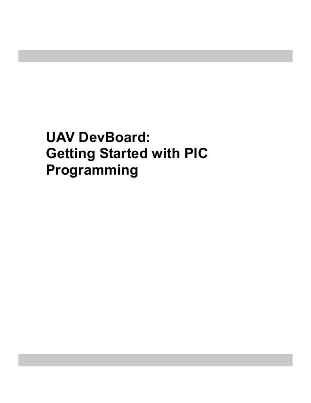UAV DevBoard:Getting Started with PICProgramming