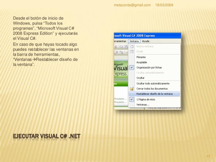 metaconta@gmail.com   18/03/2009     RESTABLECER DISEÑO DE LA VENTANA                                                     ...