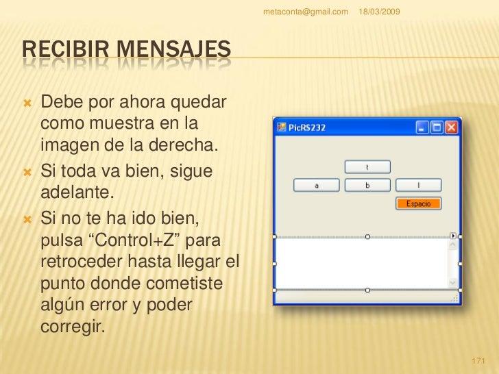 metaconta@gmail.com   18/03/2009     RECIBIR MENSAJES                               Propiedad                 Cambiar a  ...