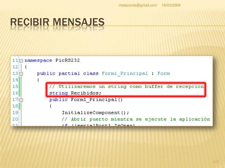 metaconta@gmail.com   18/03/2009     RECIBIR MENSAJES   Ahora toca a por el siguiente código.  Fíjate dónde está colocad...