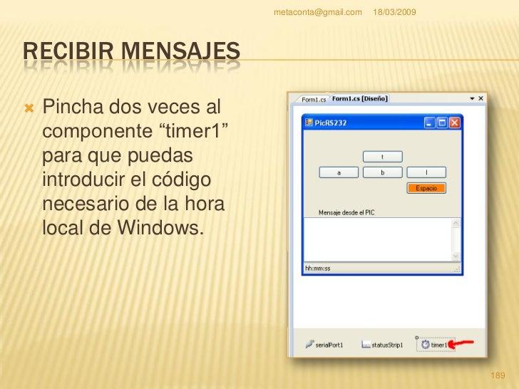 metaconta@gmail.com   18/03/2009     RECIBIR MENSAJES     Se crea unos códigos     pero no tiene función.                ...