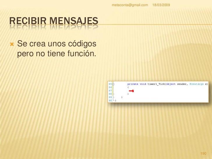 metaconta@gmail.com   18/03/2009     RECIBIR MENSAJES                                                           191