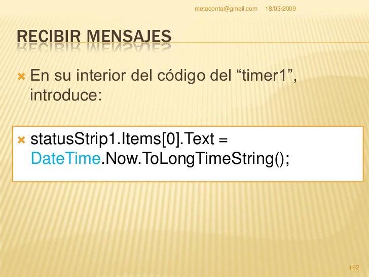 metaconta@gmail.com   18/03/2009     RECIBIR MENSAJES                                                           193