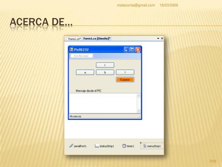 """metaconta@gmail.com   18/03/2009     ACERCA DE…    Selecciona el objeto     """"menuStrip1"""", en el     cuadro de propiedades..."""