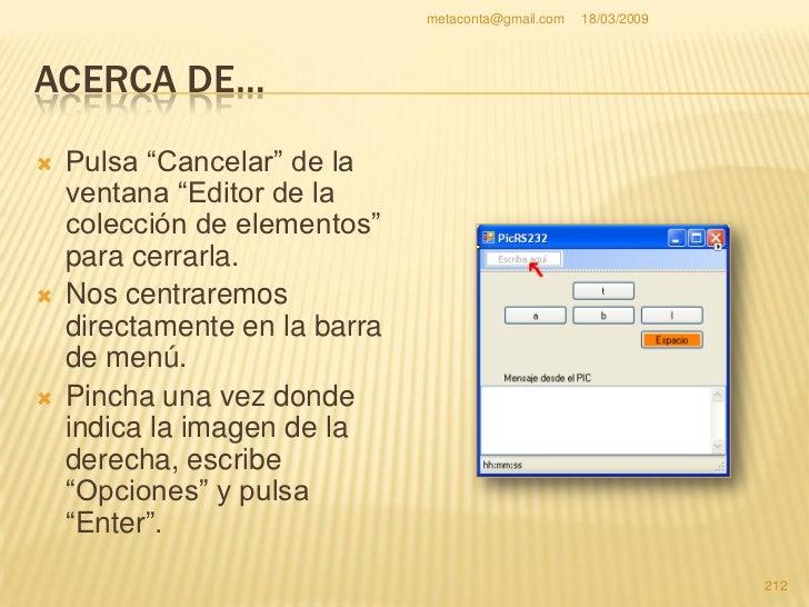 """metaconta@gmail.com   18/03/2009     ACERCA DE…     Se ha creado     """"Opciones"""" y ahora     abajo donde indica la     fle..."""
