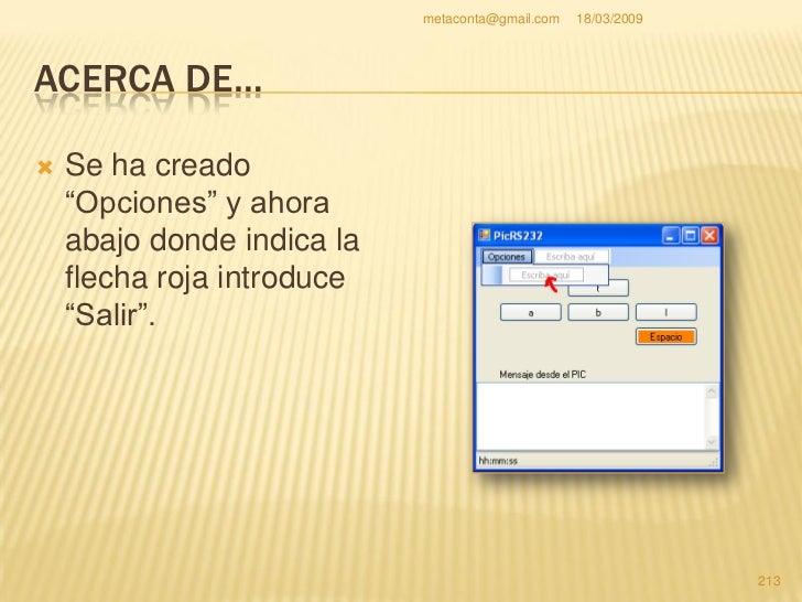 """metaconta@gmail.com   18/03/2009     ACERCA DE…     Al lado introduces     """"Ayuda"""" y abajo     """"Acerca de…"""".    Bien, ju..."""