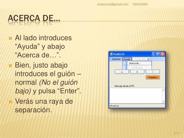 """metaconta@gmail.com   18/03/2009     ACERCA DE…    Justo de bajo de la     raya pon """"Acerca de     2…"""" que es para     in..."""