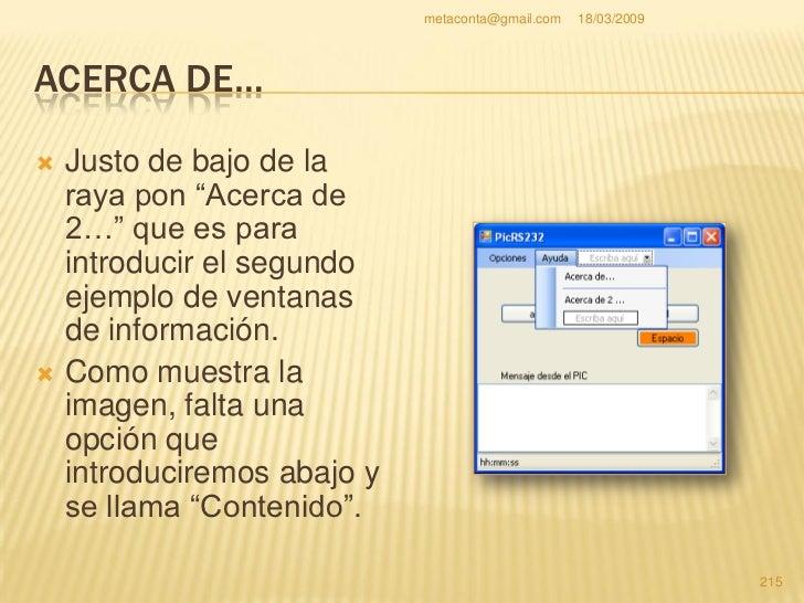 """metaconta@gmail.com   18/03/2009     ACERCA DE…     """"Contenido"""" es la     ayuda del programa     que puede ser desde     ..."""
