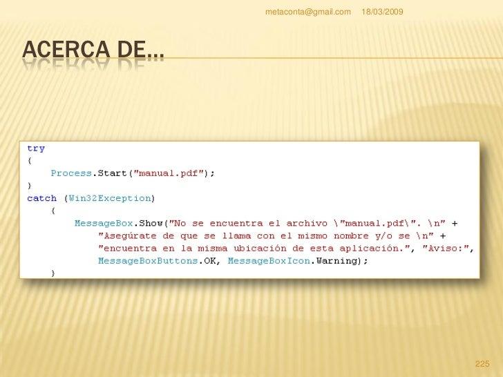metaconta@gmail.com   18/03/2009     ACERCA DE…     Debe quedar de la siguiente manera.                                  ...
