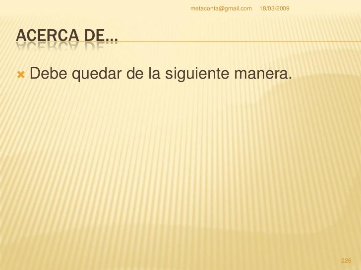 metaconta@gmail.com   18/03/2009     ACERCA DE…                                                     227