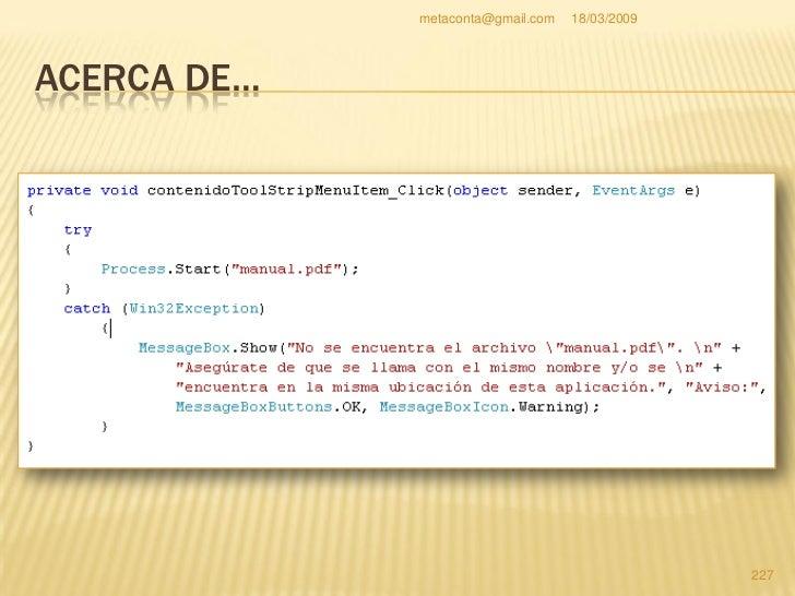 """metaconta@gmail.com   18/03/2009     ACERCA DE…     No olvides poner el     """"using"""" que indica en     la imagen si no lo ..."""