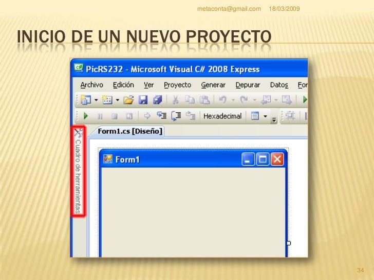 """metaconta@gmail.com   18/03/2009     INICIO DE UN NUEVO PROYECTO     Se abrirá el """"Cuadro     de herramientas""""     como i..."""
