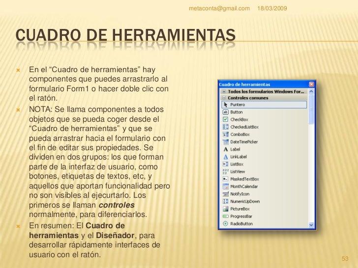 "metaconta@gmail.com   18/03/2009     EXPLORADOR DE SOLUCIONES     En el ""Explorador de     soluciones"", para ver y     ad..."