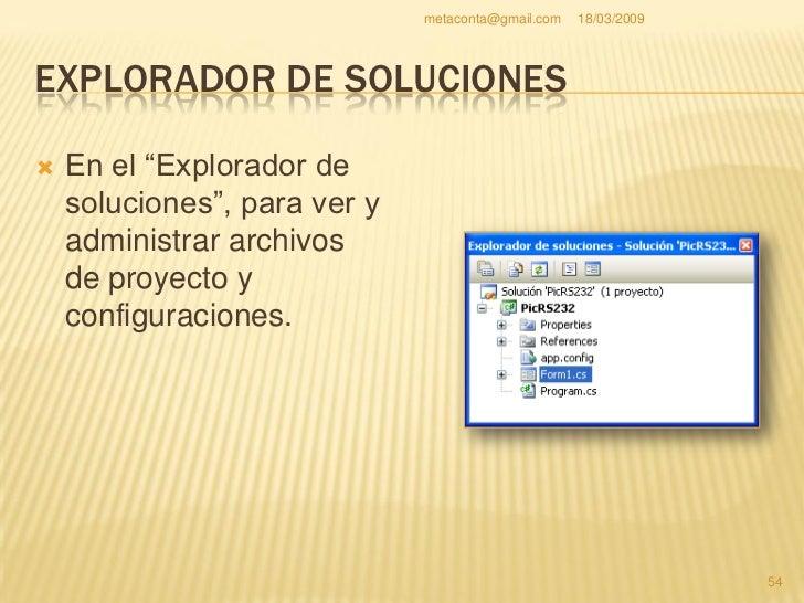 """metaconta@gmail.com   18/03/2009     VENTANA DE PROPIEDADES     En """"Propiedades"""",     para configurar     propiedades y e..."""