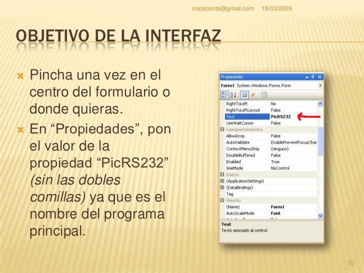 metaconta@gmail.com   18/03/2009     OBJETIVO DE LA INTERFAZ                                                           71