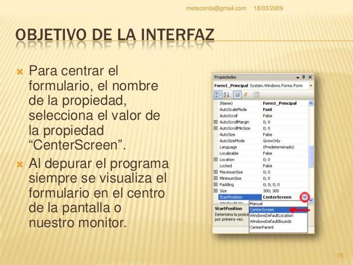 metaconta@gmail.com   18/03/2009     OBJETIVO DE LA INTERFAZ                                                           76