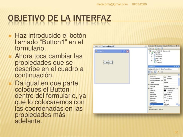 metaconta@gmail.com   18/03/2009     OBJETIVO DE LA INTERFAZ                                                           81