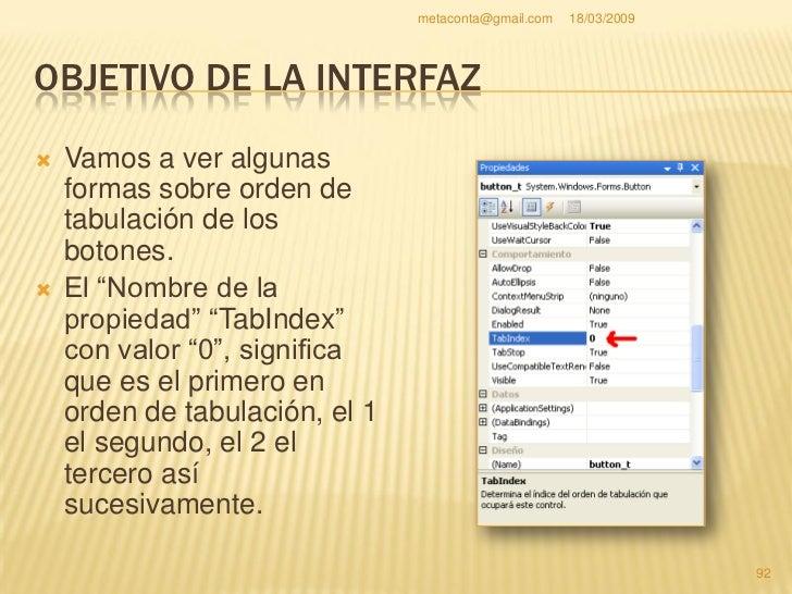 metaconta@gmail.com   18/03/2009     OBJETIVO DE LA INTERFAZ     También hay otro     método más cómodo     en selecciona...