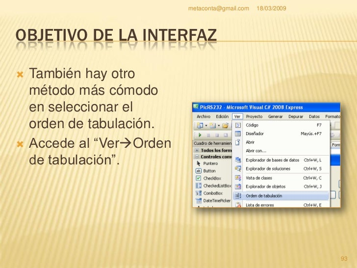 metaconta@gmail.com   18/03/2009     OBJETIVO DE LA INTERFAZ                                                           94