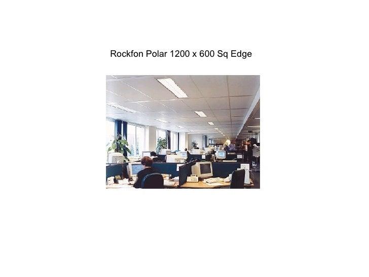 Rockfon Polar 1200 x 600 Sq Edge