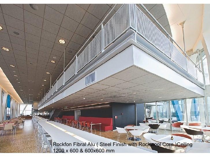 Rockfon Fibral Alu ( Steel Finish with Rockwool Core )Ceiling  1200 x 600 & 600x600 mm