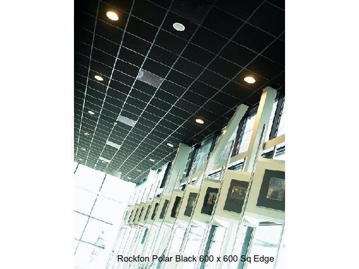 Rockfon Polar Black 600 x 600 Sq Edge