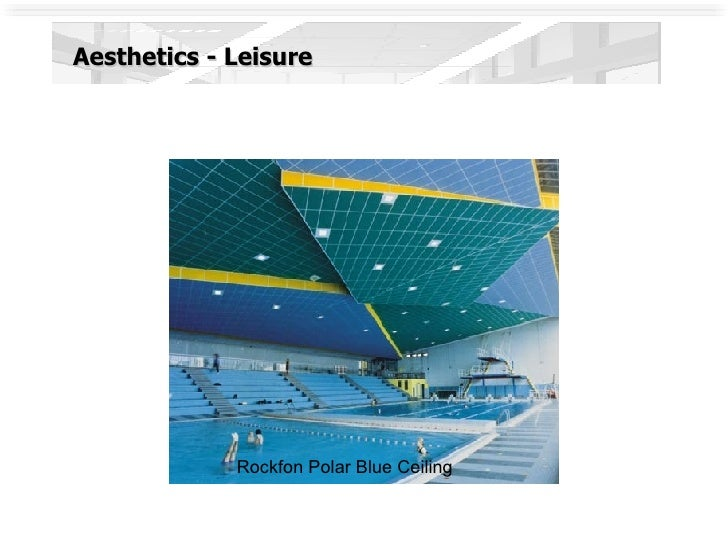 Aesthetics - Leisure Rockfon Polar Blue Ceiling