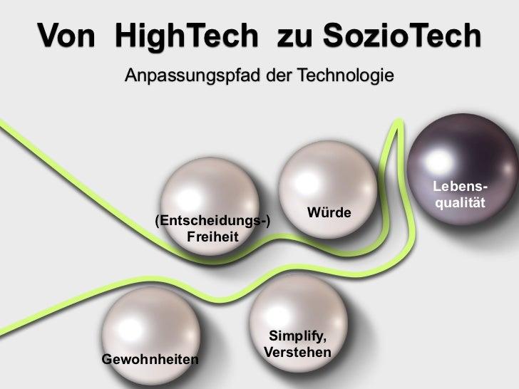Von HighTech zu SozioTech     Anpassungspfad der Technologie                                      Lebens-                 ...
