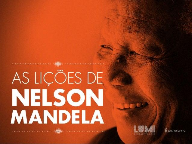 AS LIÇÕES DE  NELSON  MANDELA