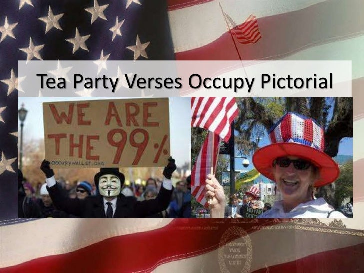 Tea Party Verses Occupy Pictorial