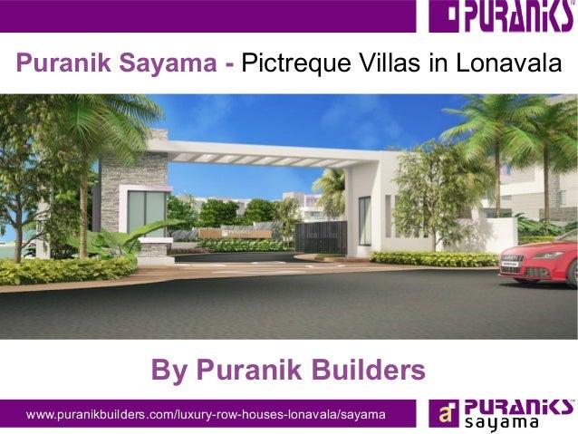 www.puranikbuilders.com/luxury-row-houses-lonavala/sayama Puranik Sayama - Pictreque Villas in Lonavala By Puranik Builders