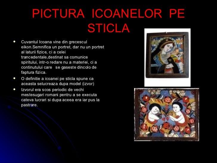 PICTURA  ICOANELOR  PE STICLA <ul><li>Cuvantul Icoana vine din grecescul eikon.Semnifica un portret, dar nu un portret al ...