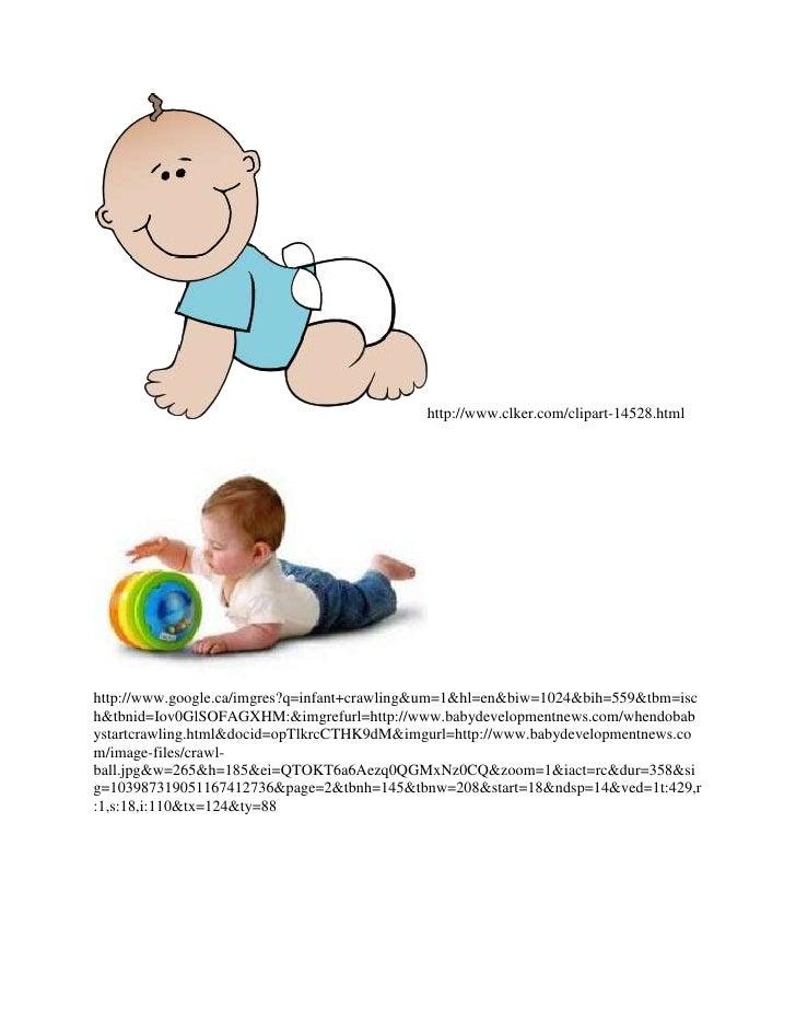 http://www.clker.com/clipart-14528.htmlhttp://www.google.ca/imgres?q=infant+crawling&um=1&hl=en&biw=1024&bih=559&tbm=isch&...