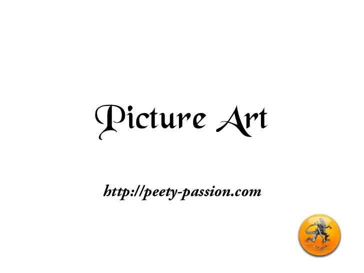 Picture Arthttp://peety-passion.com