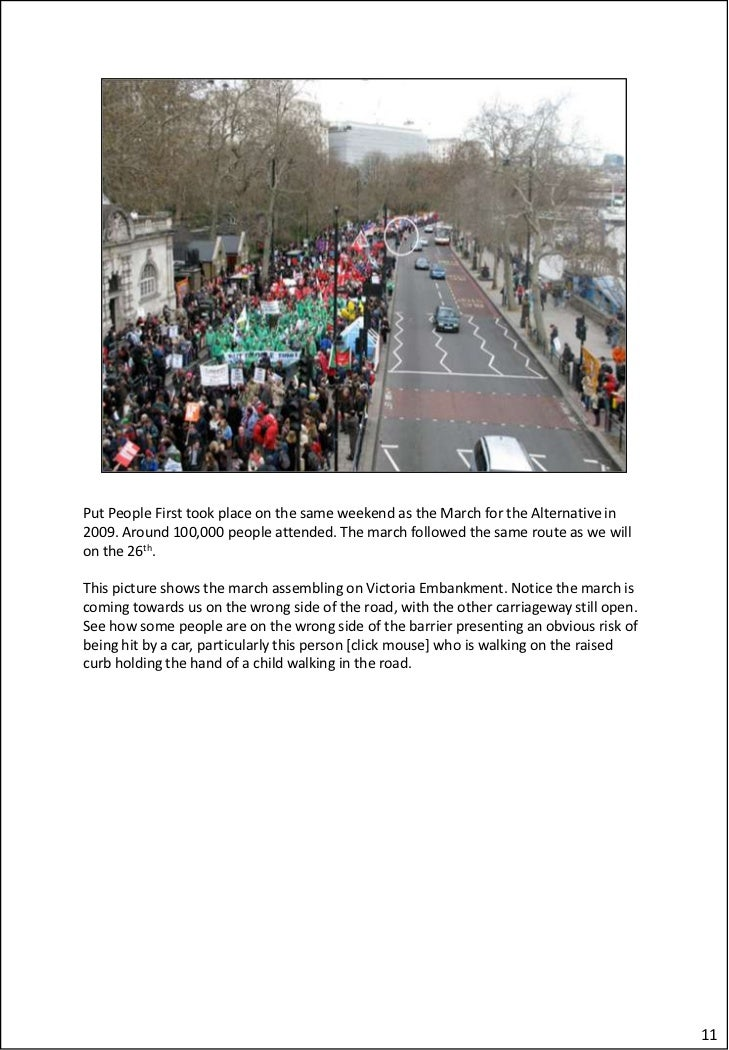 Put People First took place on the same weekend as the March for the Alternative in2009. Around 100,000 people attended. T...